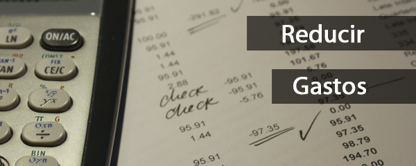 Cómo reflotar mi negocio reduciendo gastos